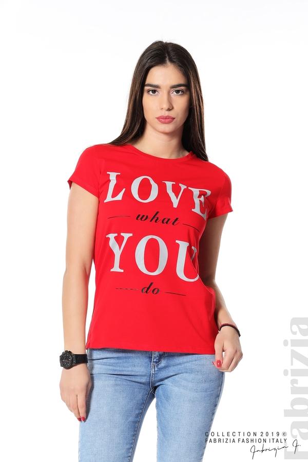Блуза с надпис Love what you do червен 1 fabrizia