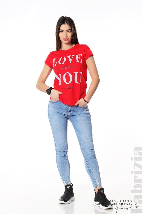 Блуза с надпис Love what you do червен 3 fabrizia