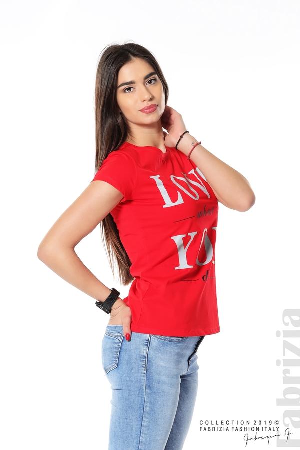 Блуза с надпис Love what you do червен 2 fabrizia