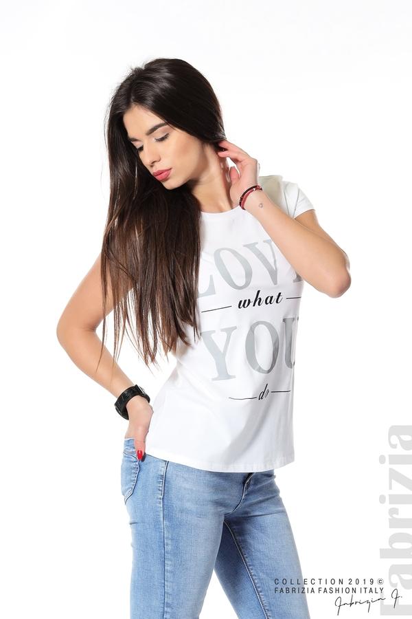 Блуза с надпис Love what you do бял 1 fabrizia