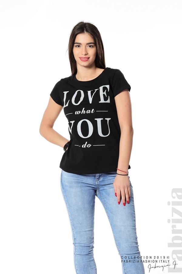 Блуза с надпис Love what you do черен 4 fabrizia