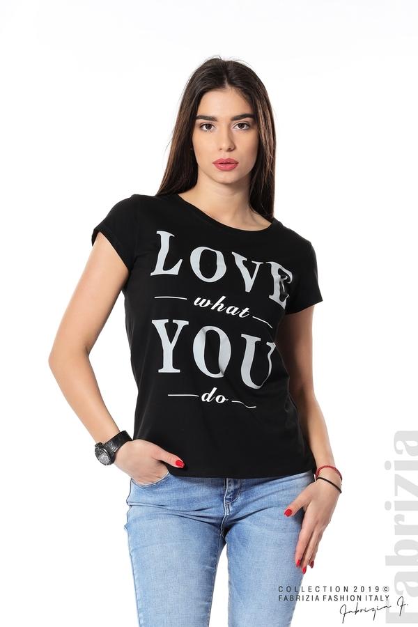 Блуза с надпис Love what you do черен 1 fabrizia